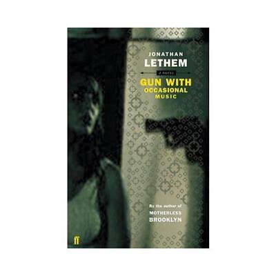 Gun, With Occasional Music by Jonathan Lethem (author)