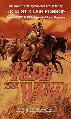 Ride the Wind by Lucia St. Clair Robson (author)