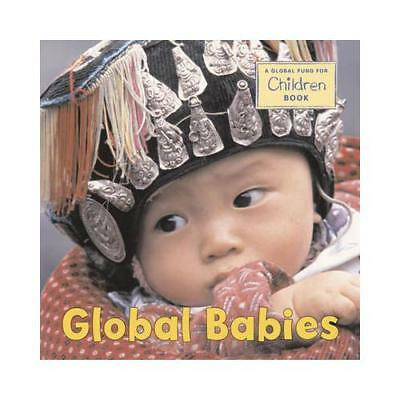 Global Babies by The Global Fund for Children (author)