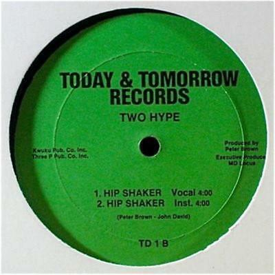 """12"""" Oldschool Electro - Two Hype - Hip Shaker (Today & Tomorrow 1985)"""