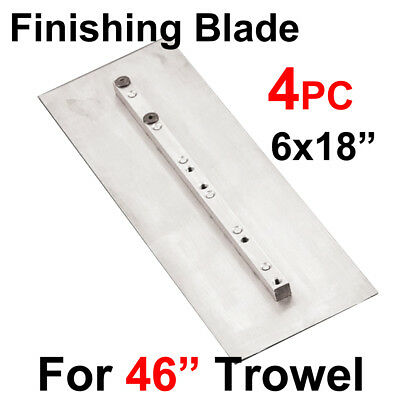 "4 pc 6x18"" Trowel Finishing Steel Double Side Blade, 46"" Power Concrete Machine"
