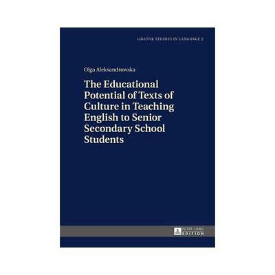 The Educational Potential of Texts of Culture in Teaching English to Senior S...