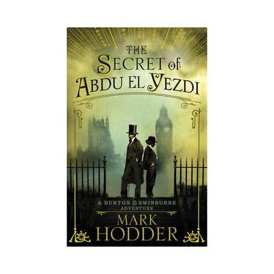 The Secret of Abdu El Yezdi by Mark Hodder (author)