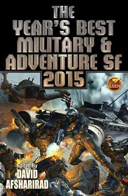 The Year's Best Military & Adventure SF 2015 by David Afsharirad (editor)