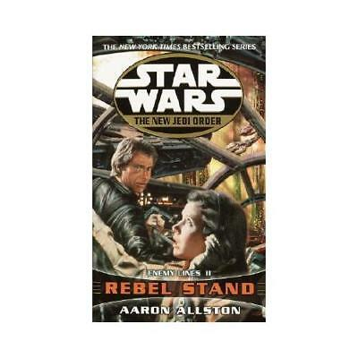 Rebel Stand: Star Wars Legends (The New Jedi Order) by Aaron Allston (author)