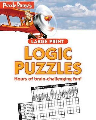 Puzzle Baron's Large Print Logic Puzzles by Puzzle Baron (author)