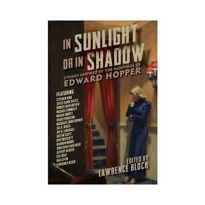 In Sunlight or in Shadow by Lawrence Block (editor)