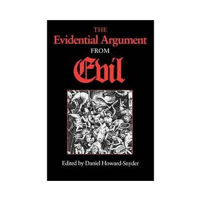 The Evidential Argument from Evil by Daniel Howard-Snyder (editor)