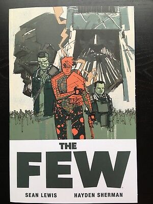 THE FEW US-TPB (kompl.Serie) Paperback TP Sci-Fi Image Comics Sean Lewis Sherman