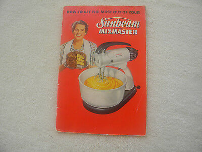 1950 Sunbeam Mixmaster Manual with instructions and recipes