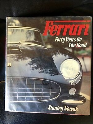 """""""Ferrari- Forty years on the road"""" by Stanley Nowak. Dalton Watson First edition"""
