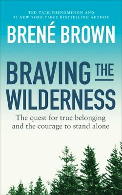Braving The Wilderness  By Brown, Brene - New Paperback Book