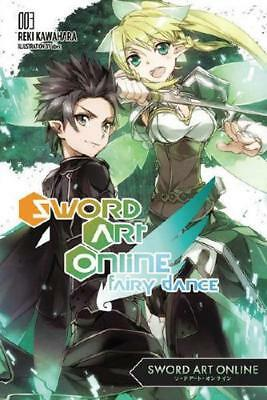 Sword Art Online. Volume 3 Fairy Dance by Reki Kawahara (author)