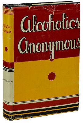 Alcoholics Anonymous AA Big Book ~ First Edition 16th Printing DJ 1954 ~ Bill W