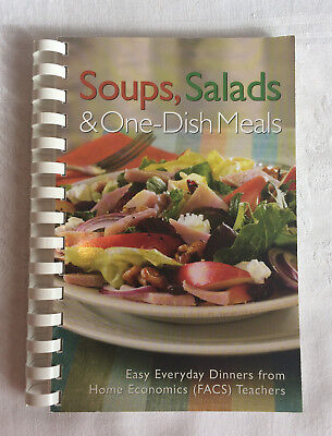 Soups Salads And One Dish Meals Cookbook Favorites Of Home Economics Teachers