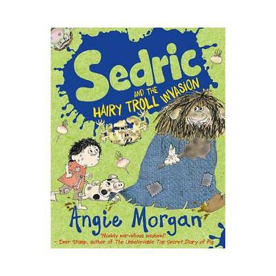 Sedric and the Hairy Troll Invasion by Angie Morgan (illustrator)