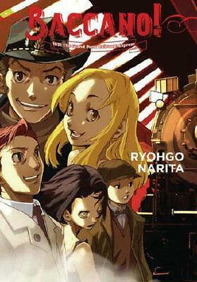 Baccano!. Volume 3 1931 the Grand Punk Railroad Express by Ryohgo Narita, Kat...