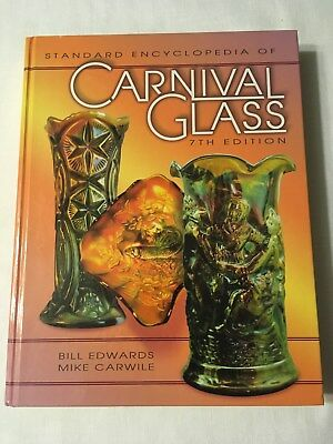 Book - Standard Encyclopedia of Carnival Glass - 7th Edition - 2000
