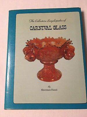 Book - The Collectors Encyclopedia of Carnival Glass by Sherman Hand - 1978