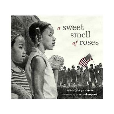 A Sweet Smell of Roses by Angela Johnson, Eric Velasquez (ill)