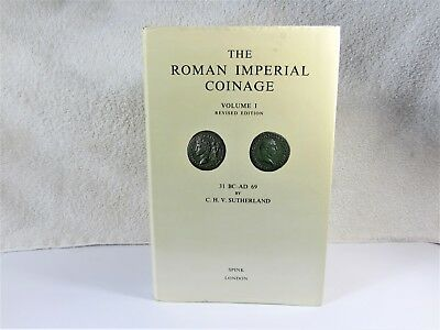 The Roman Imperial Coinage, Vol. I, 31 B.C. - 69 A.D., Sutherland, 1984 Revised
