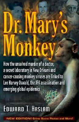 Dr. Mary's Monkey by Edward T. Haslam, Jim Marrs (foreword)
