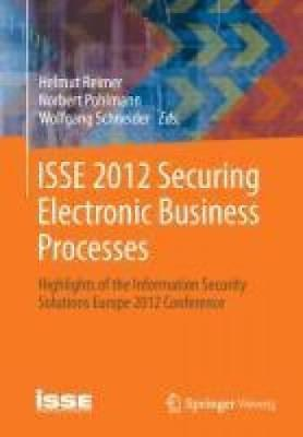 ISSE 2012 Securing Electronic Business Processes [Gabler, Betriebswirt.-Vlg]