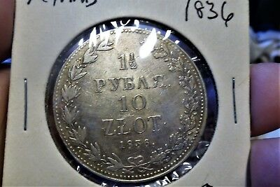Russia Poland 1 1/2 Rubles Roubles 10 Zlot 1836 HIGH GRADE CROWN SCARCE