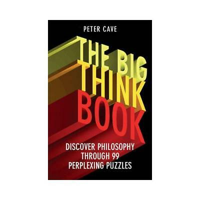 The Big Think Book by Peter Cave (author)