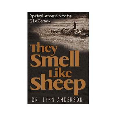 They Smell Like Sheep by Dr Lynn Anderson (author)