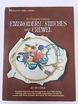 The Complete Guide To Embroidery Stitches & Crewel Creative Home Library Bucher