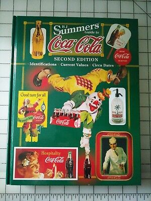 B.j. Summers Guide To Coca-Cola 1999 2Nd Ed Euc 100's Of Color Pix, Prices