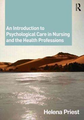 An Introduction to Psychological Care in Nursing and the Health... 9780415429085