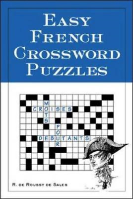 Easy French Crossword Puzzles (Language - French), R. Sales, Used; Good Book