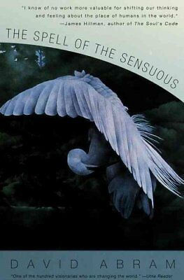 Spell Of The Sensuous by David Abram 9780679776390 (Paperback, 1997)