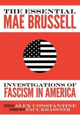 The Essential Mae Brussell Investigations of Fascism in America 9781936239986