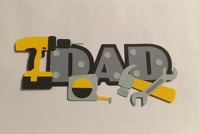 """Fathers Day """"DAD"""" Tool Title Card making/Scrapbooking Die Cut Image"""