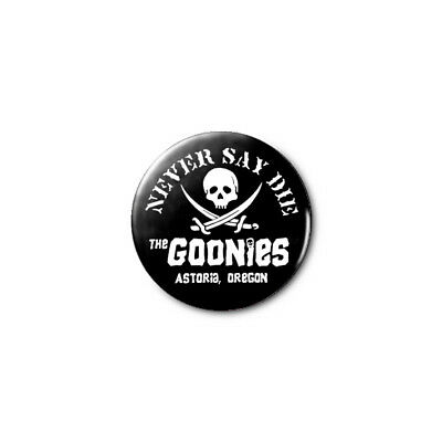 The Goonies 1.25in Pins Buttons Badge *BUY 2, GET 1 FREE*