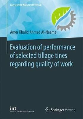 Evaluation of performance of selected tillage tines regarding q... 9783662577431