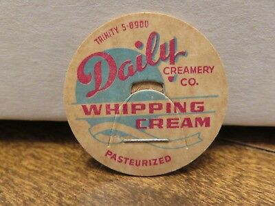 Older DAILY CREAMERY CO. (HAMTRAMCK, MICH) PASTEURIZED WHIPPING CREAM LID