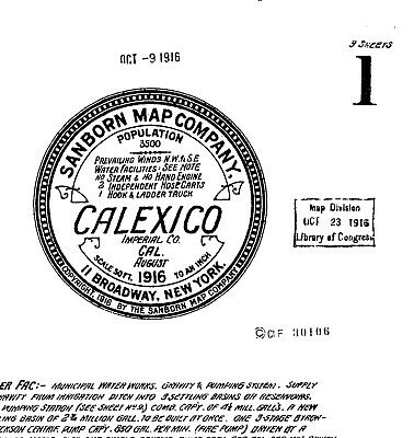 Calexico, California~Sanborn Map© sheets~ 9 maps made in 1919