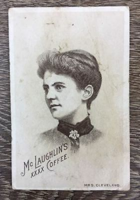 Grover Cleveland Francis Folsom McLaughlins Coffee 19th Century Ad Trade Card
