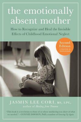 Emotionally Absent Mother by Jasmin Lee Cori 9781615193820 (Paperback, 2017)