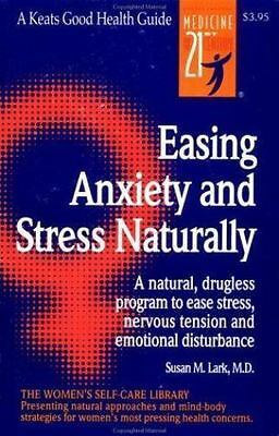 Easing Anxiety and Stress Naturally Lark, Susan M. VeryGood