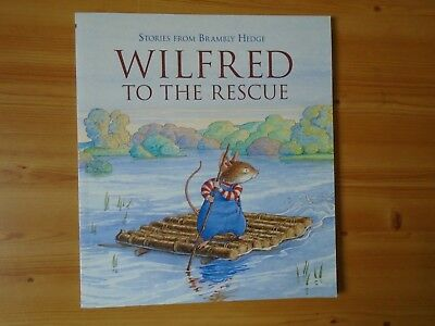 """2005 Brambly Hedge """"Wilfred to the Rescue"""" Story Book .. NEW"""