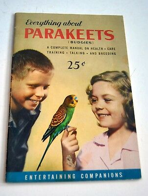 Vintage Book Everything About Parakeets 1950s