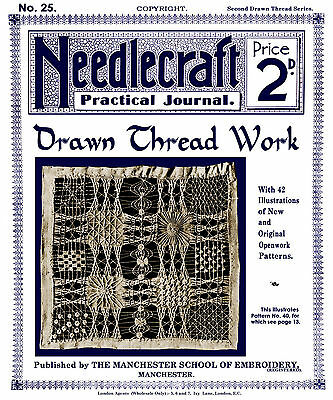 Needlecraft Practical Journal #25 c.1903 Drawn Thread Embroidery - 2nd Series
