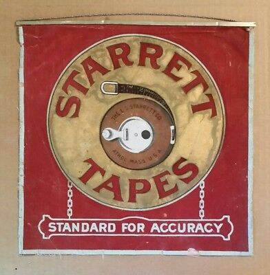 Starrett Tapes,Standard For Accuracy,Cloth Hardware Store Sign,1910's-20's