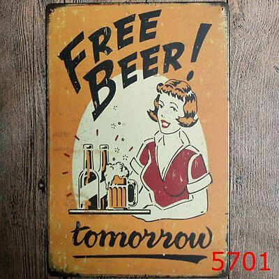 Metal Tin Sign free beer! tomorrow Bar Pub Vintage Retro Poster Cafe ART