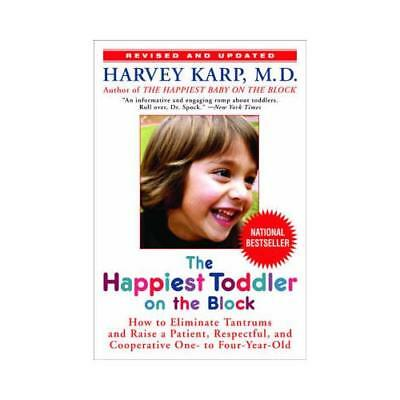 The Happiest Toddler on the Block by Harvey Karp (author)